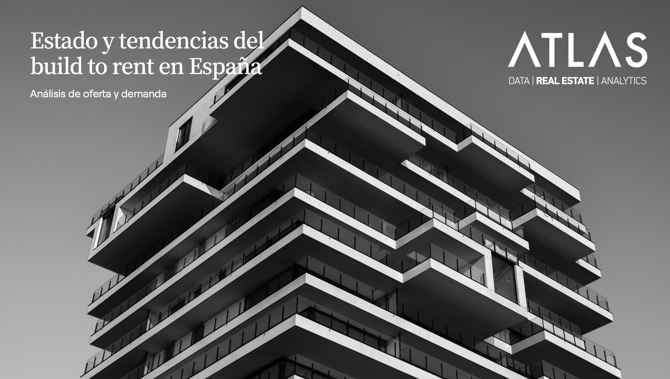 Estado y tendencias del build to rent en España